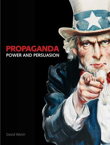 Propaganda: Power and Persuasion Book Cover
