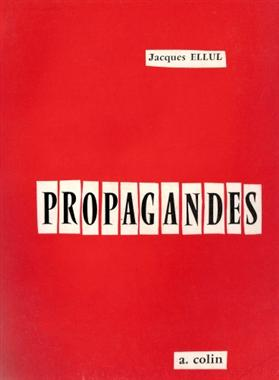 Propaganda: The Formation of Men's Attitudes Book Cover