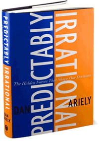 Predictably Irrational: The Hidden Forces That Shape Our Decisions Book Cover