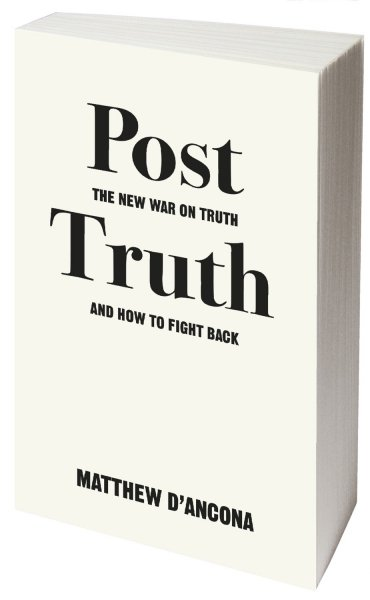 Post-Truth: The New War on Truth and How to Fight Back Book Cover